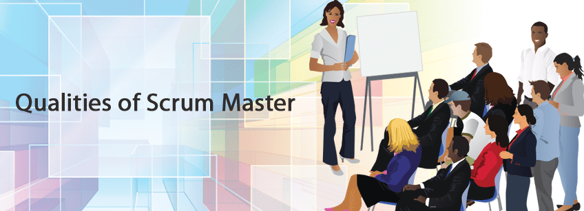 qualities of a scrum master