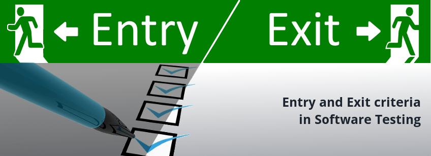 entry exit criteria
