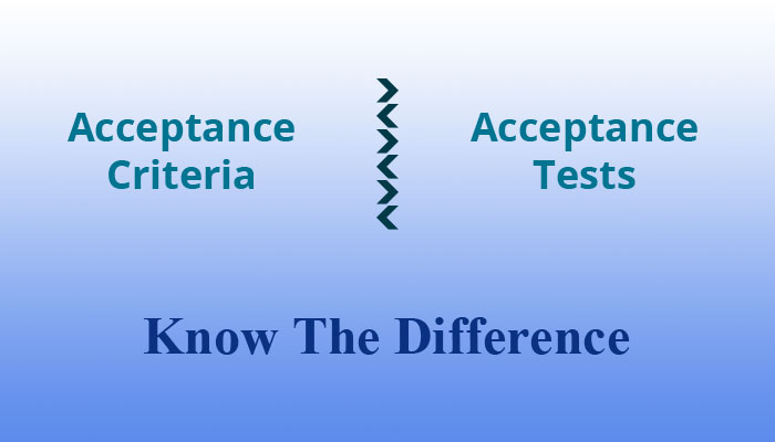 acceptance criteria vs acceptance tests