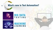 What's New in Test Automation?