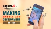 AngularJS: Making Mobile App Development Better