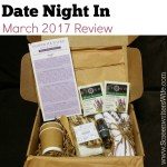 Date Night In Subscription Box Review - March 2017 Pamper Your Love