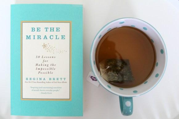 Be the miracle by regina brett