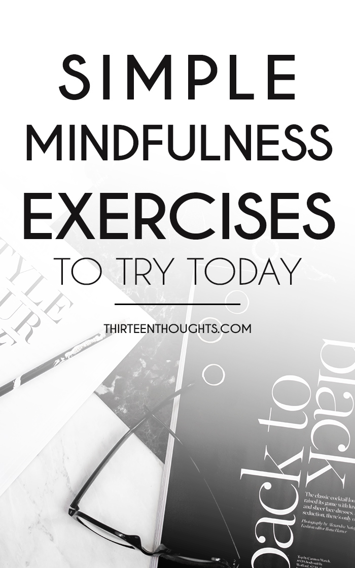 Simple Mindfulness Exercises to Try Today