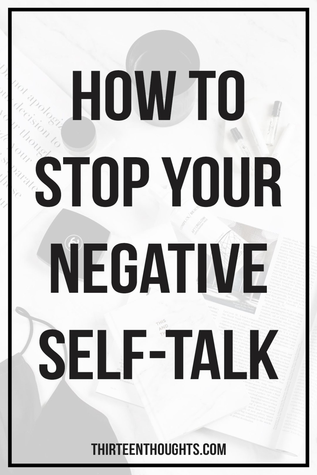 how-to-end-negative-self-talk