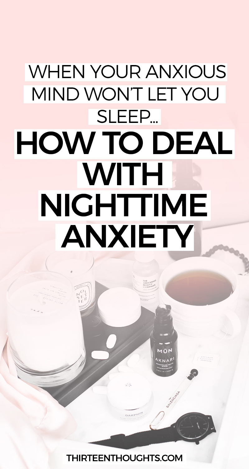 How to deal with nighttime anxiety