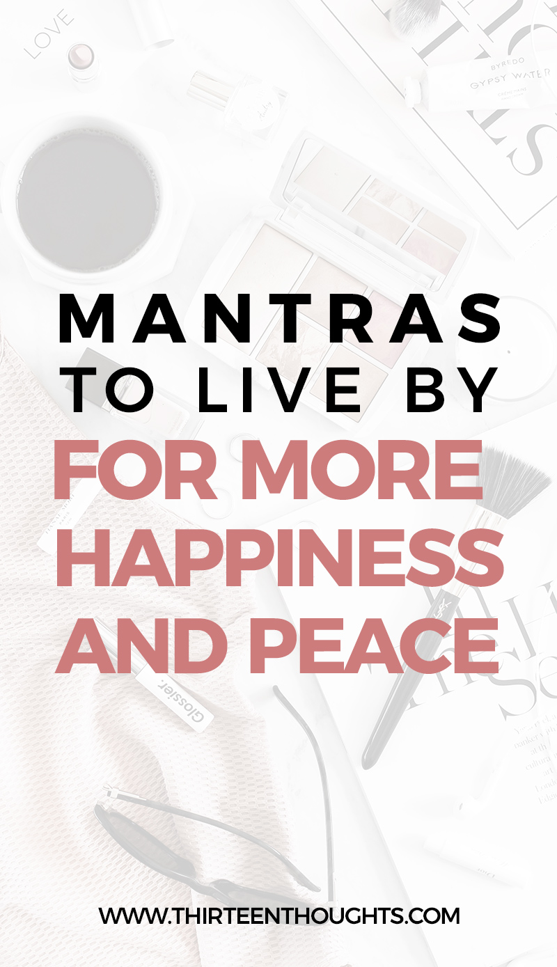Mantras-to-live-By-for-more-happiness-and-peace