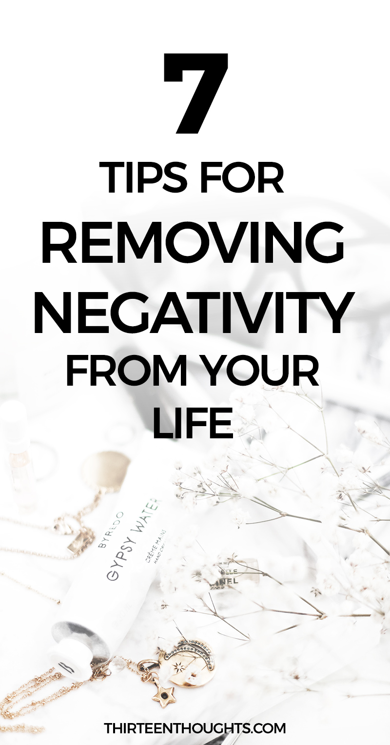 Tips for Removing Negativity from Your Life