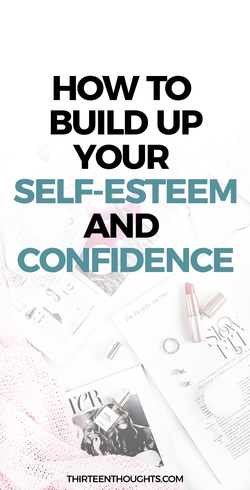 Building up your self-esteem and confidence #happiness #mindfulness #confidence