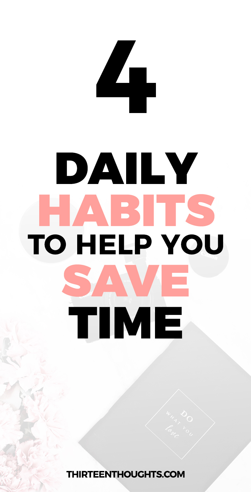 Time management: Daily habits that will help you save time