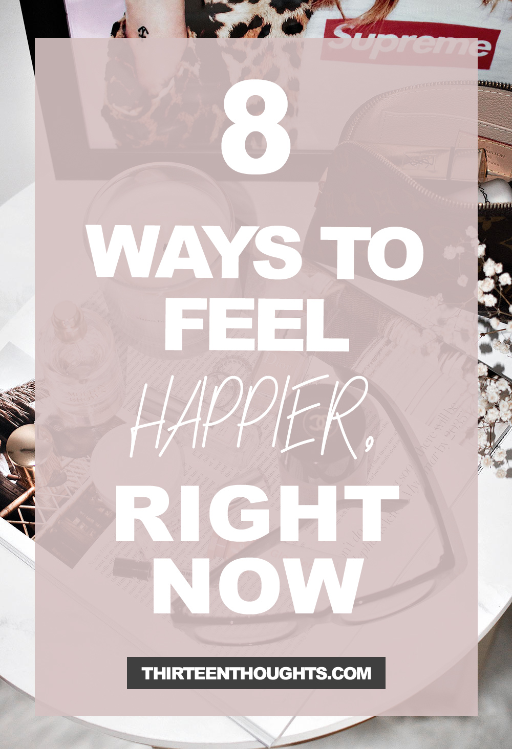 8 Ways to Feel Happier Right Now