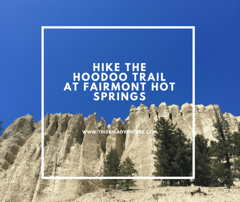 Hike: The Hoodoo Trail At Fairmont Hot Springs, BC