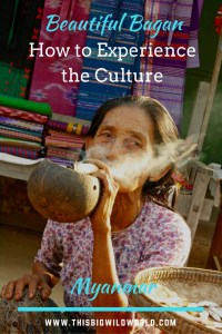 Pin image of woman smoking cheroot on a roadside in Bagan Myanmar.