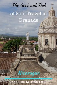 Pin image of Granada Nicaragua from the top of Iglesia de la Merced.