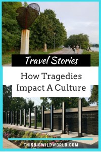 Pin Image for a collaboration post with stories of how tragedies have impacted a culture. One image is of a barbed wire heart memorial in Slovakia and the other image is of a memorial in Minneapolis for those who died in the I-35W bridge collapse.