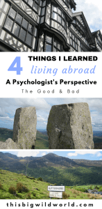Pin image of hiking in Northern Wale, hiking in the Lake District and the city centre of Chester in England, for 4 lessons learned living abroad blog post.
