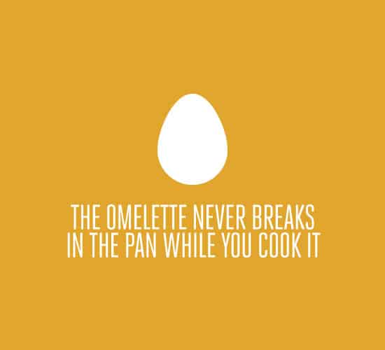 omlette-never-breaks
