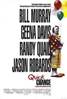 Bill Murray Movies and Quick Change