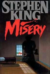 Stephen King Books and Movies and Misery