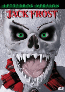 Horror Movie Killers and Jack Frost