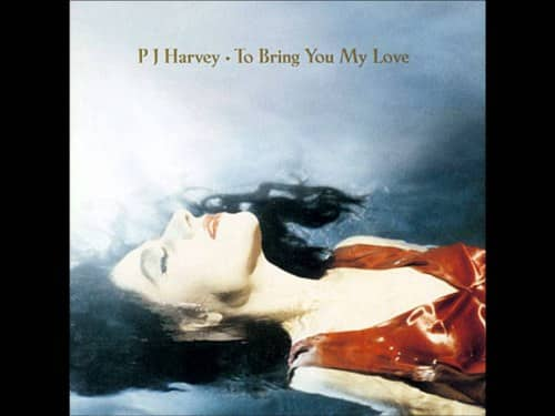 to bring you my love best pj harvey albums