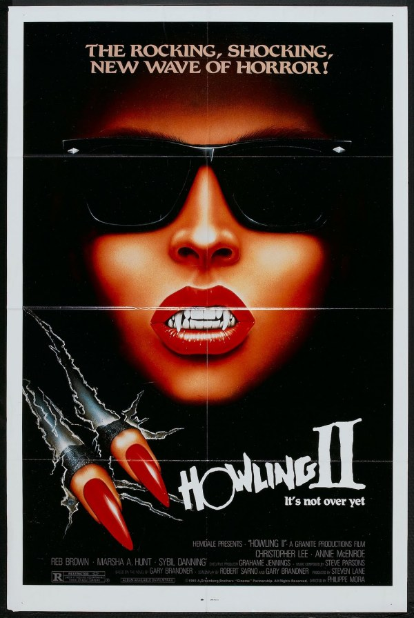 Movies so awful you can't disengage, featuring Howling 2: Your Sister Is A Werewolf.