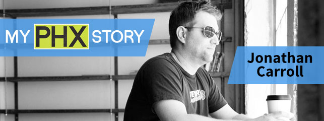 My Phoenix Story: Jonathan Carroll