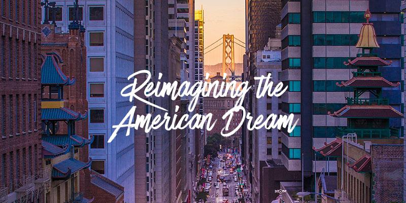reimagine american dream