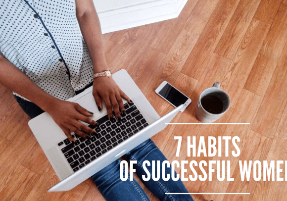 7 Habits of Successful Women