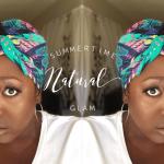 Summertime Natural Glam
