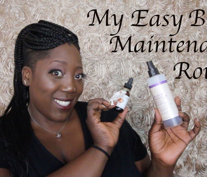 My Easy Braid Maintenance Routine