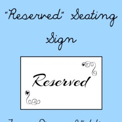 Reserved Signs For Chairs Template Chaise Sale Free Printable Seating Your Wedding Ceremony