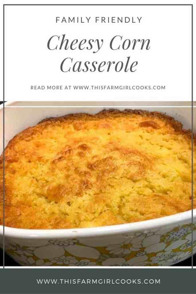 Family Friendly recipe Cheesy Corn Casserole.