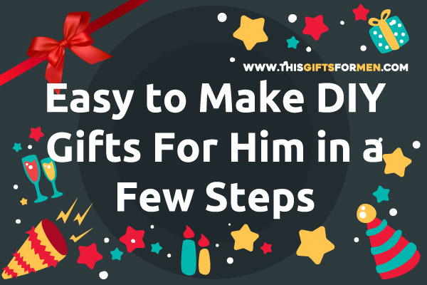 best-DIY-gifts-for-him
