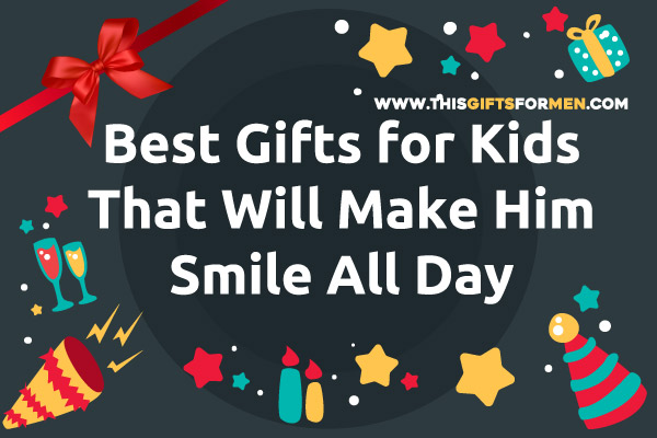 best-gifts-for-kids