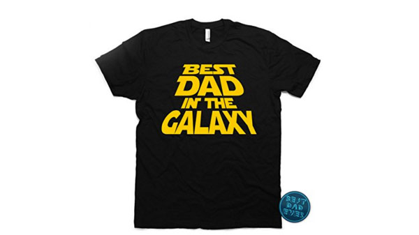dad birthday gifts best dad in the galaxy