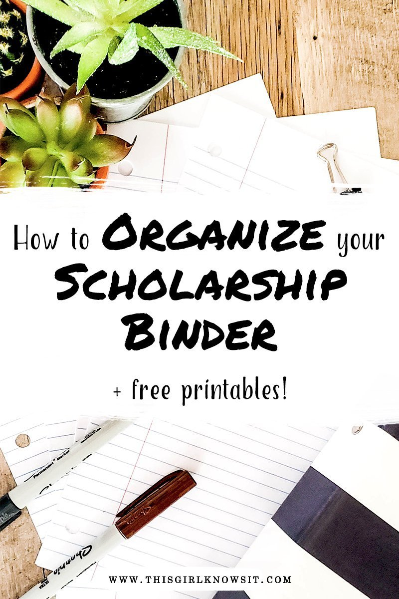 How to Organize Your Scholarship Binder