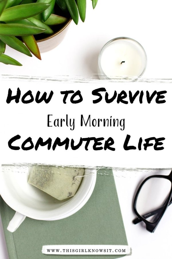 Have an early morning commuter to work or class? It can be rough, but it doesn't have to be! Check out this post for 5 tips on how to survive early morning commuter life. #lifestyle #commuter #college #career #student