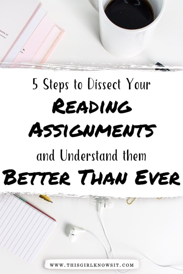 College reading assignments can be tough, especially when they're overly drawn out and complex. This post covers the 5 steps on how to dissect your reading assignments and understand them better than ever.
