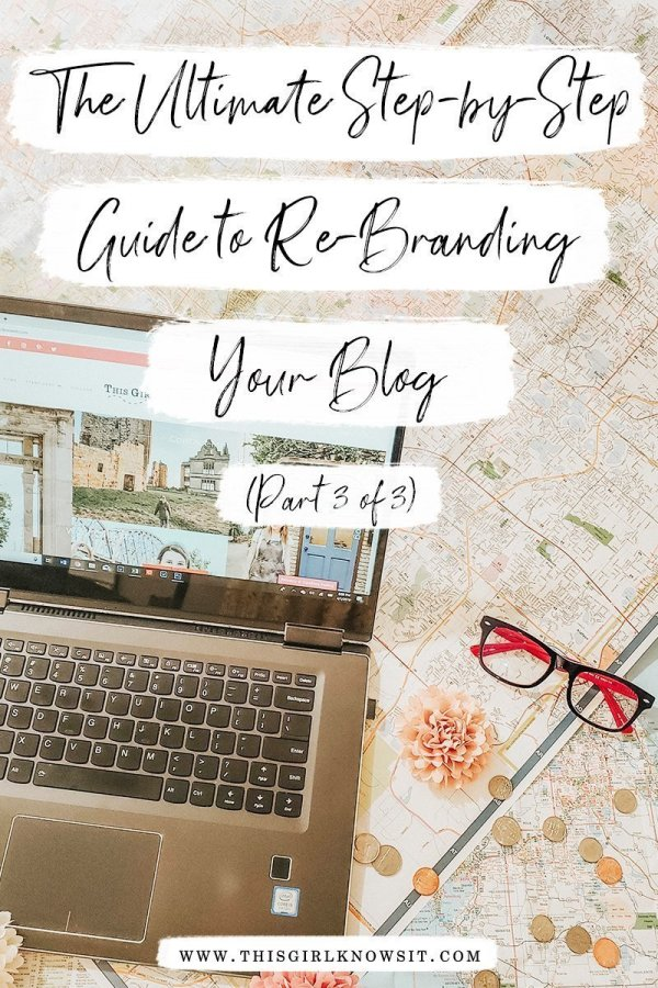 Want to learn how to re-brand your blog? This guide breaks re-branding your blog step-by-step for a successful blog re-brand. This is part 3 of the blog re-brand series. Click to learn the final steps of re-branding your blog. #blog #rebrand #blogging #bloggingtips #brand #branding