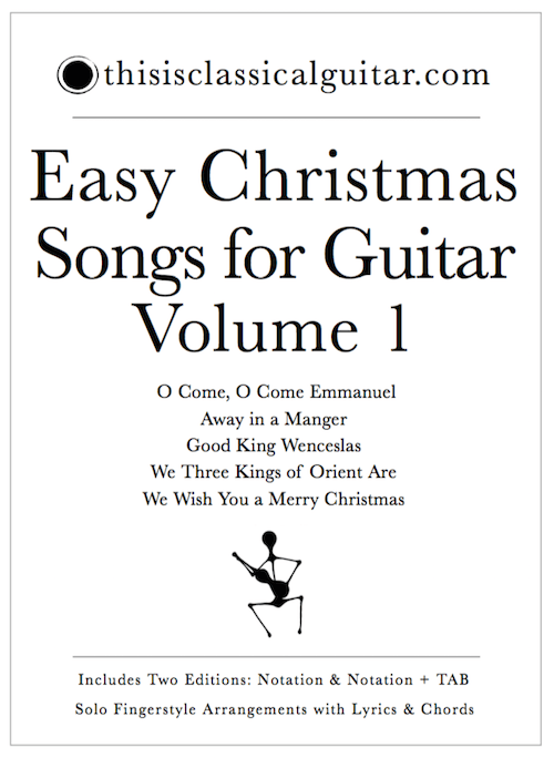 Easy Christmas Songs for Guitar – Volume One | this is classical ...