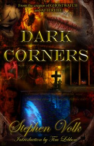 Dark Corners by Stephen Volk