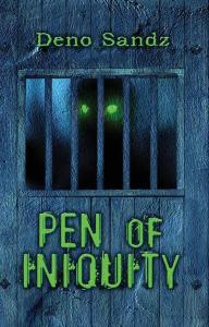 Pen of Iniquity by Deno Sandz