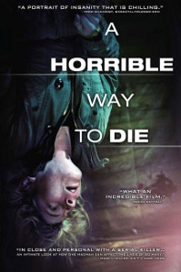 Poster for A Horrible Way to Die (2010)