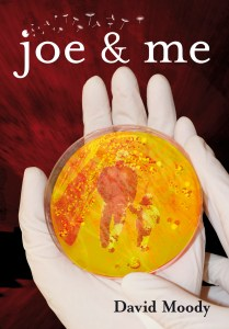 Joe & Me by David Moody