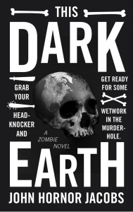 This Dark Earth by John Honor Jacobs