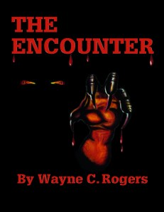The Encounter by Wayne C Rogers