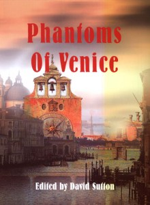 Phantoms of Venice