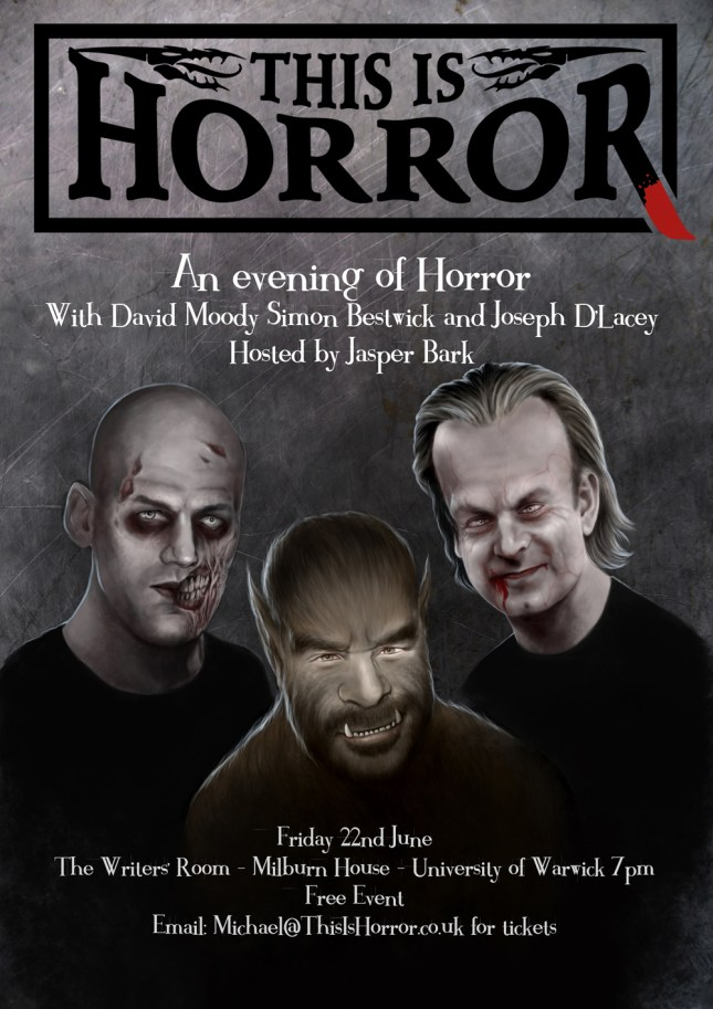 This Is Horror Chapbook launch event Warwick David Moody