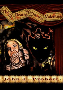The Nine Death of Dr. Valentine by John Llewellyn Probert